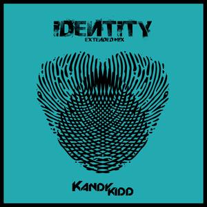Kandy Kidd [GER] - Identity(Extendet Mix) (BSR Recordings)